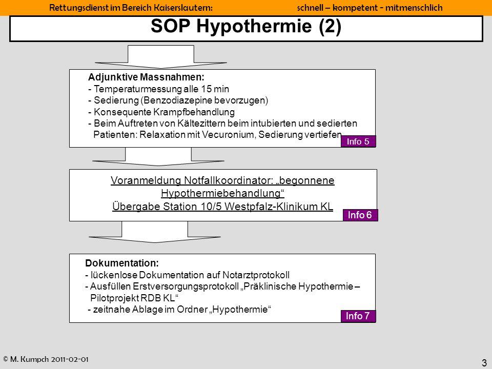 """SOP Hypothermie (2) Voranmeldung Notfallkoordinator: """"begonnene"""
