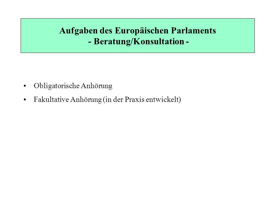 Aufgaben des Europäischen Parlaments - Beratung/Konsultation -