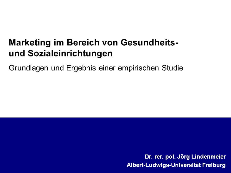 Dr. rer. pol. Jörg Lindenmeier Albert-Ludwigs-Universität Freiburg