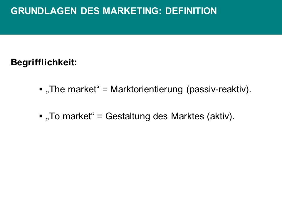 GRUNDLAGEN DES MARKETING: DEFINITION