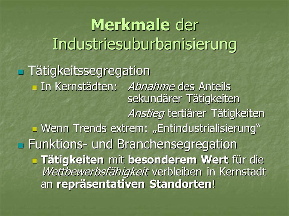 Merkmale der Industriesuburbanisierung