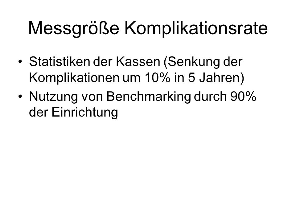 Messgröße Komplikationsrate
