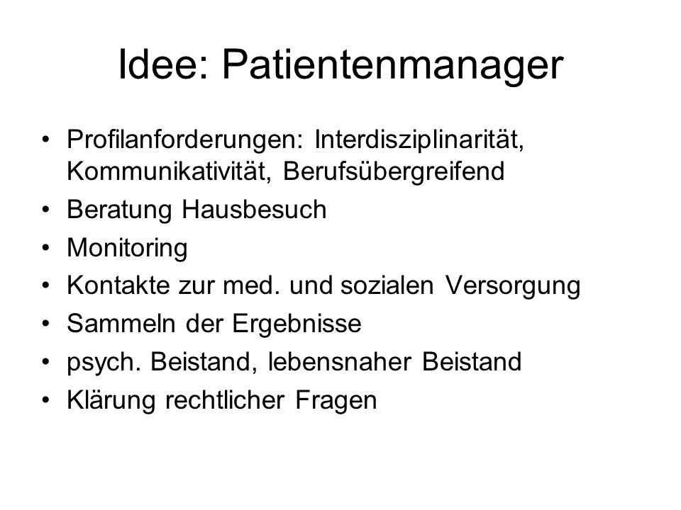 Idee: Patientenmanager
