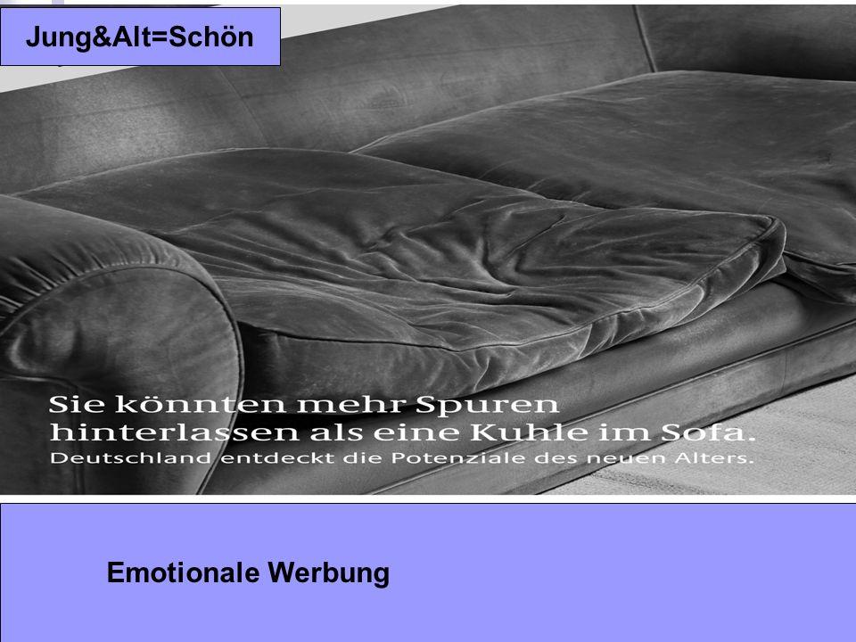 Jung&Alt=Schön Emotionale Werbung