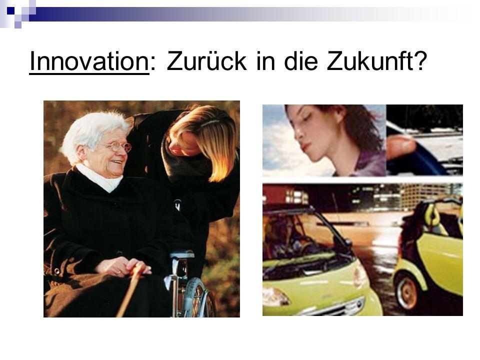 Innovation: Zurück in die Zukunft