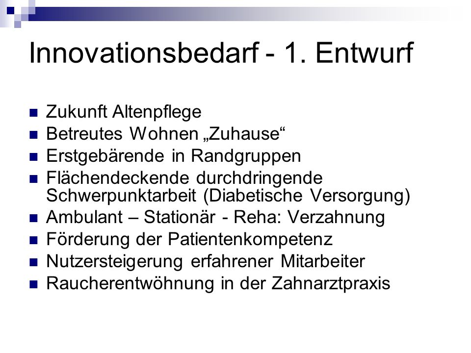 Innovationsbedarf - 1. Entwurf