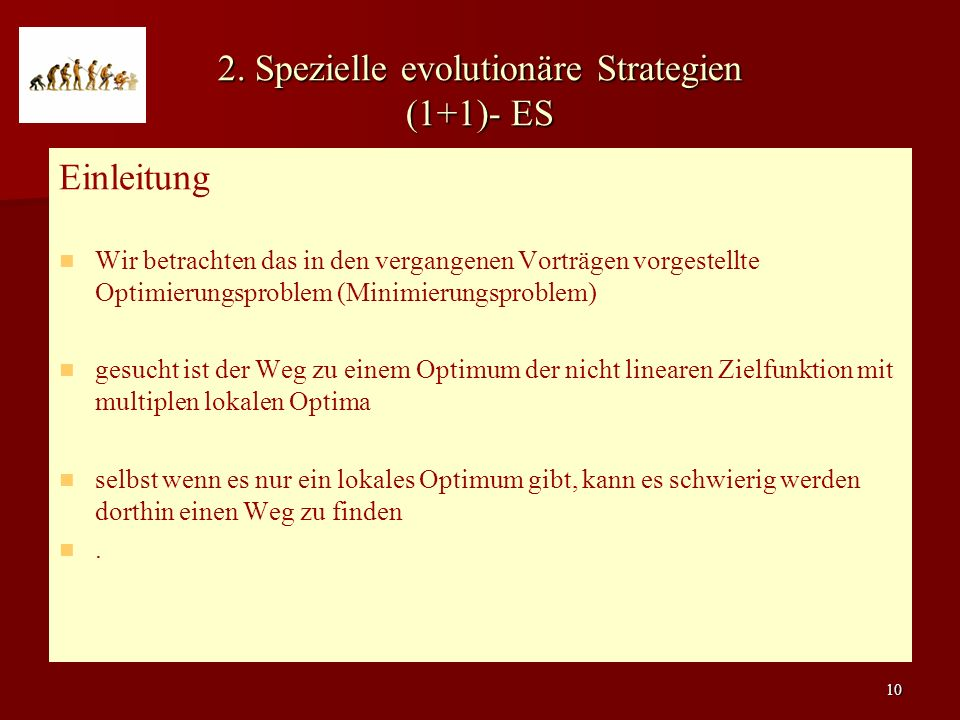 2. Spezielle evolutionäre Strategien (1+1)- ES