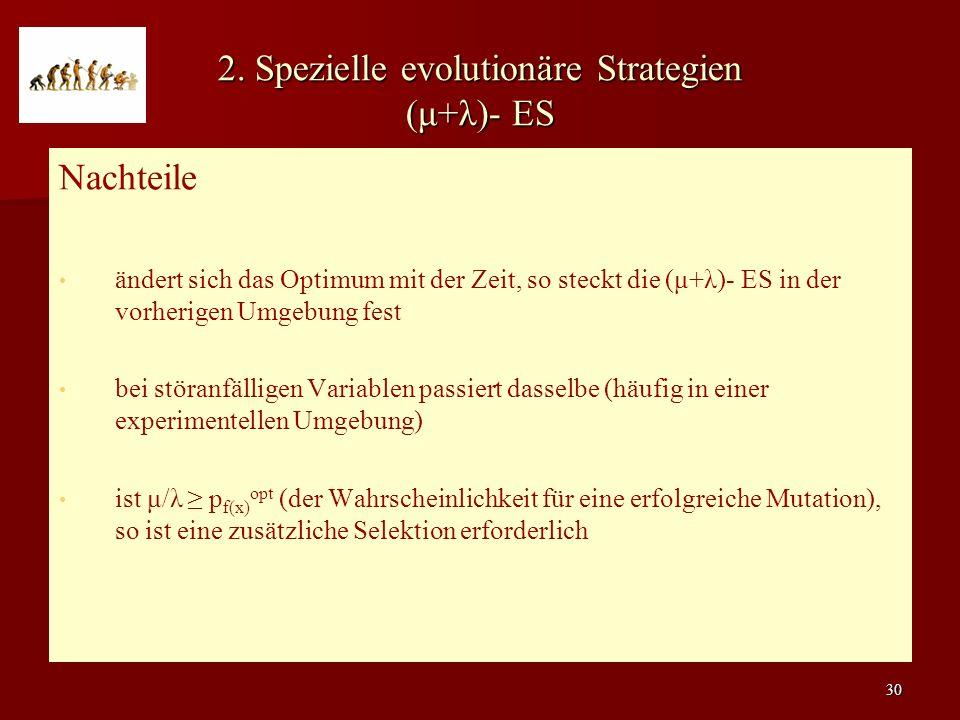 2. Spezielle evolutionäre Strategien (μ+λ)- ES