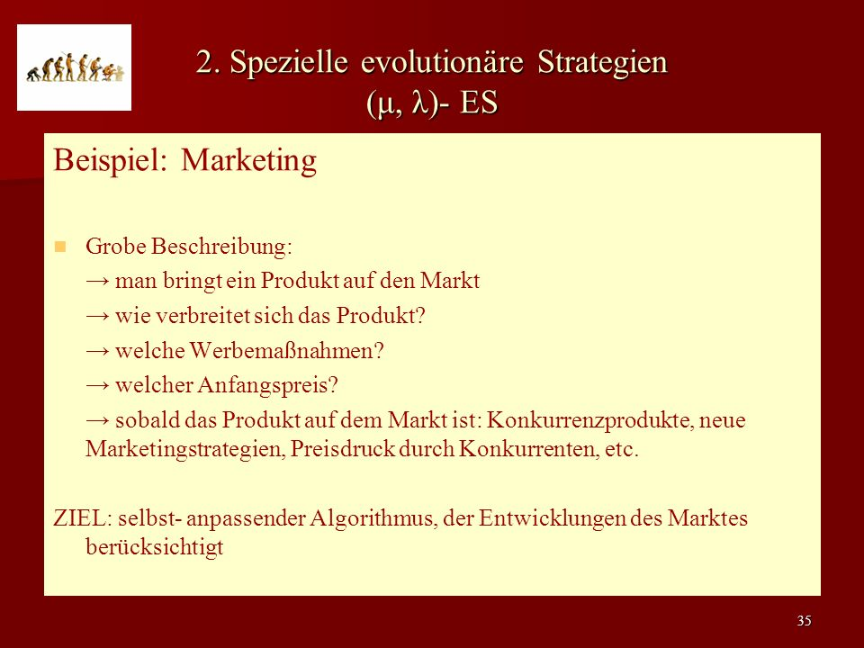 2. Spezielle evolutionäre Strategien (μ, λ)- ES