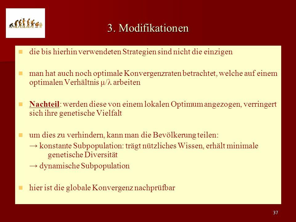 3. Modifikationen die bis hierhin verwendeten Strategien sind nicht die einzigen.