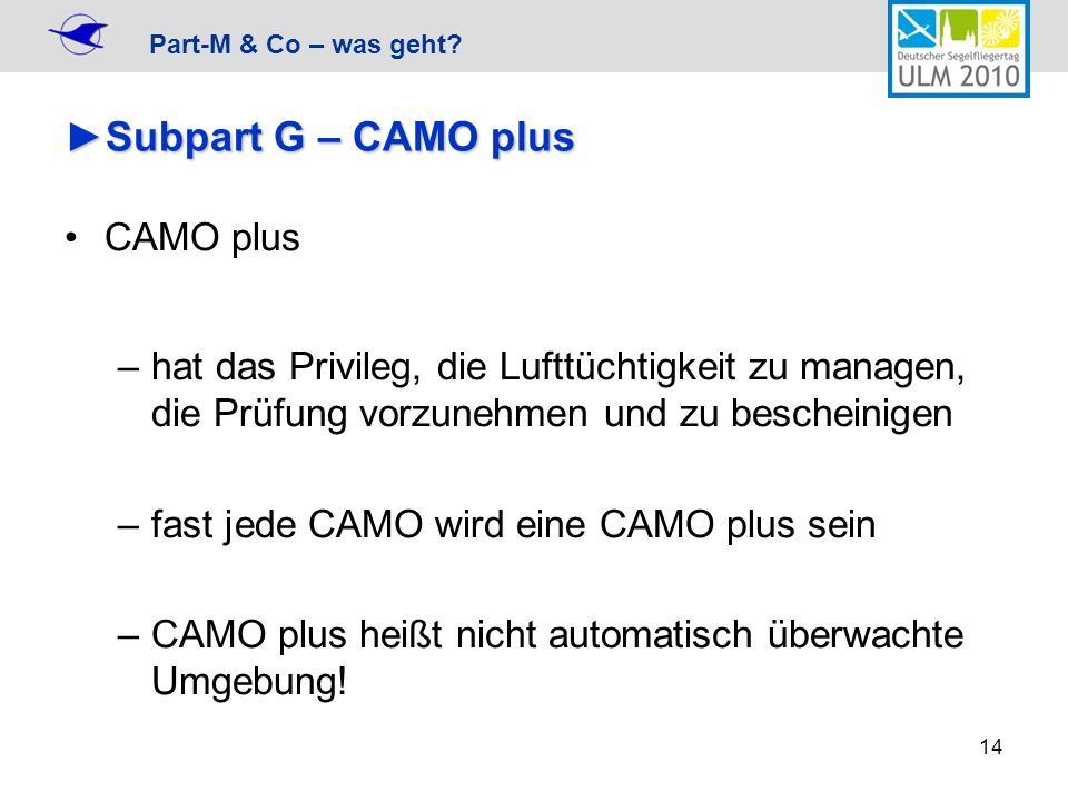 Subpart G – CAMO plus CAMO plus