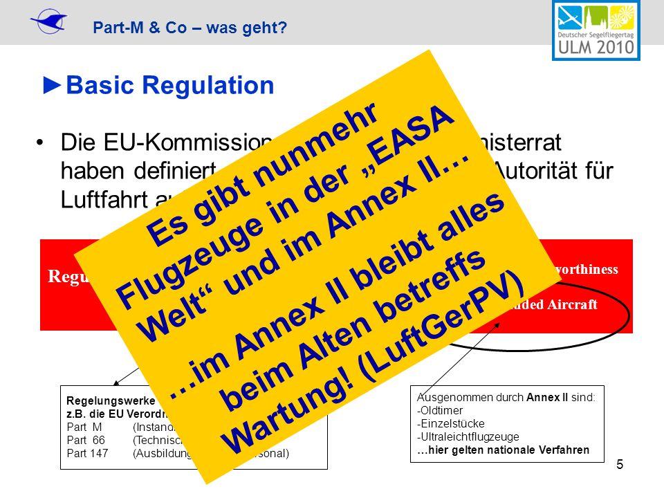 """Es gibt nunmehr Flugzeuge in der """"EASA Welt und im Annex II…"""