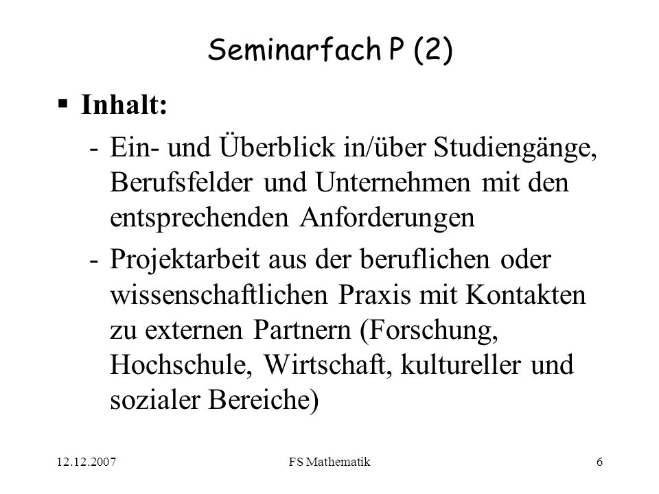 Seminarfach P (2) Inhalt: