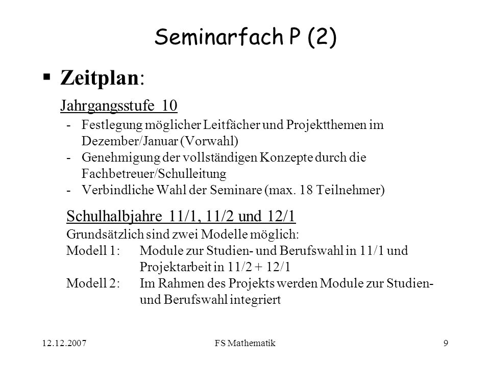 Seminarfach P (2) Zeitplan: Jahrgangsstufe 10