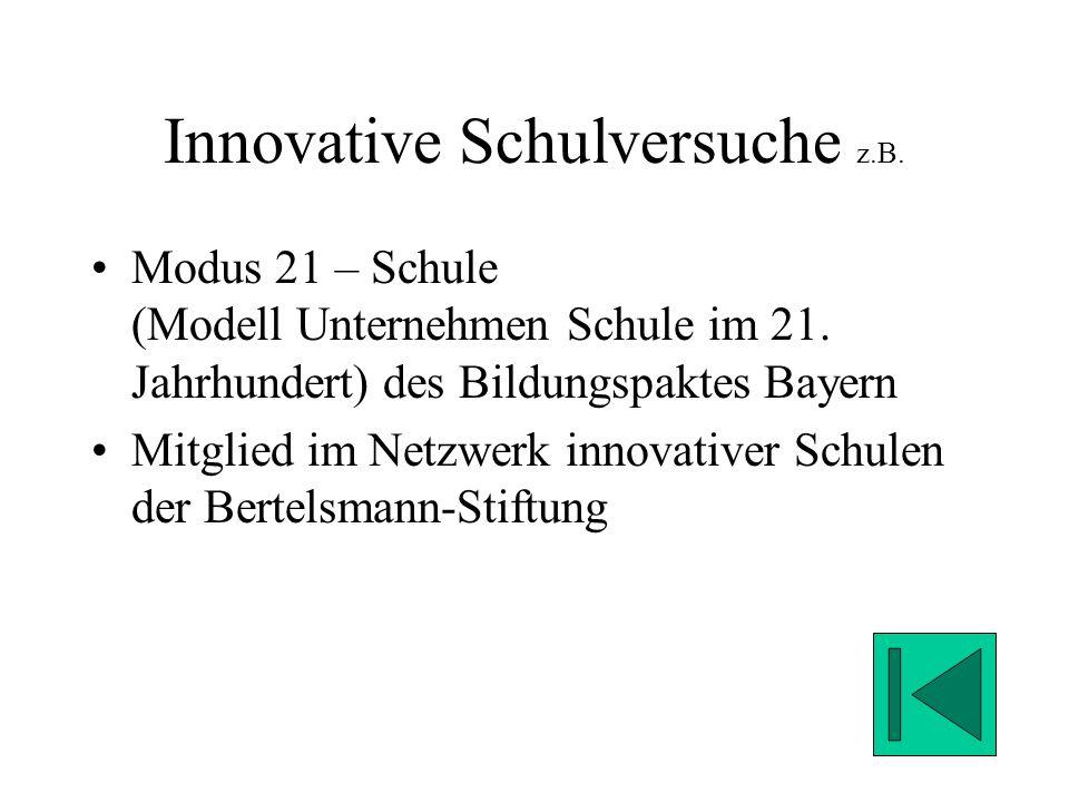 Innovative Schulversuche z.B.