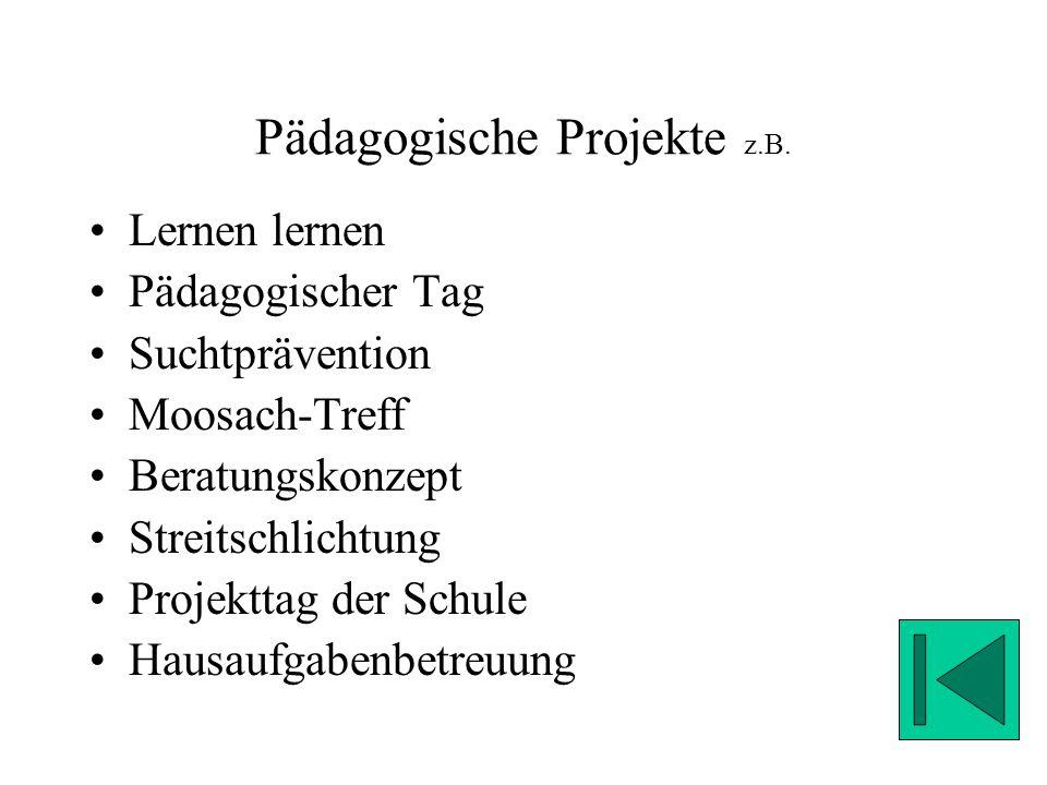 Pädagogische Projekte z.B.