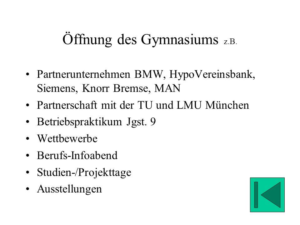 Öffnung des Gymnasiums z.B.