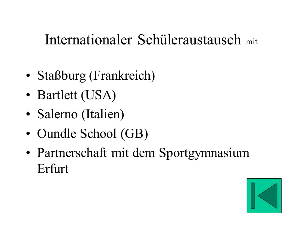 Internationaler Schüleraustausch mit