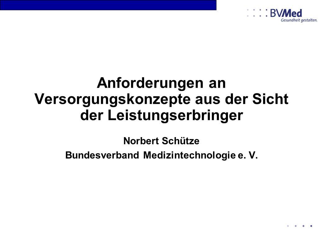 Norbert Schütze Bundesverband Medizintechnologie e. V.