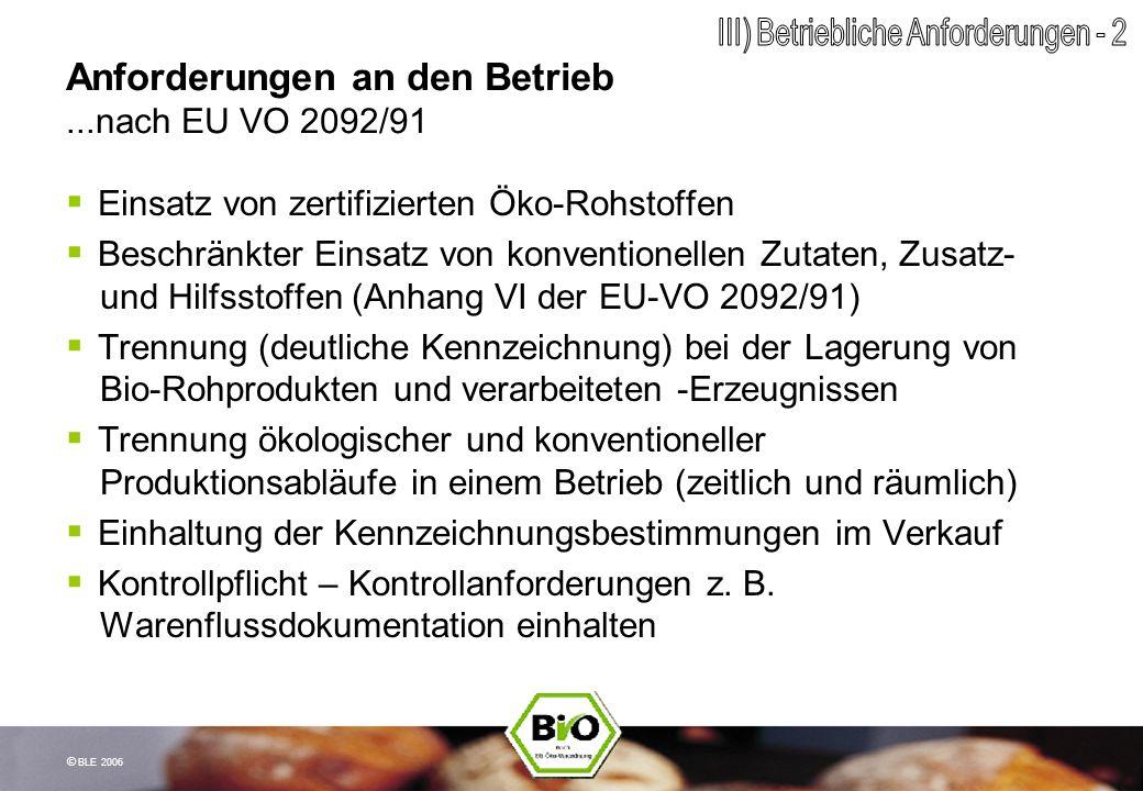 Anforderungen an den Betrieb ...nach EU VO 2092/91
