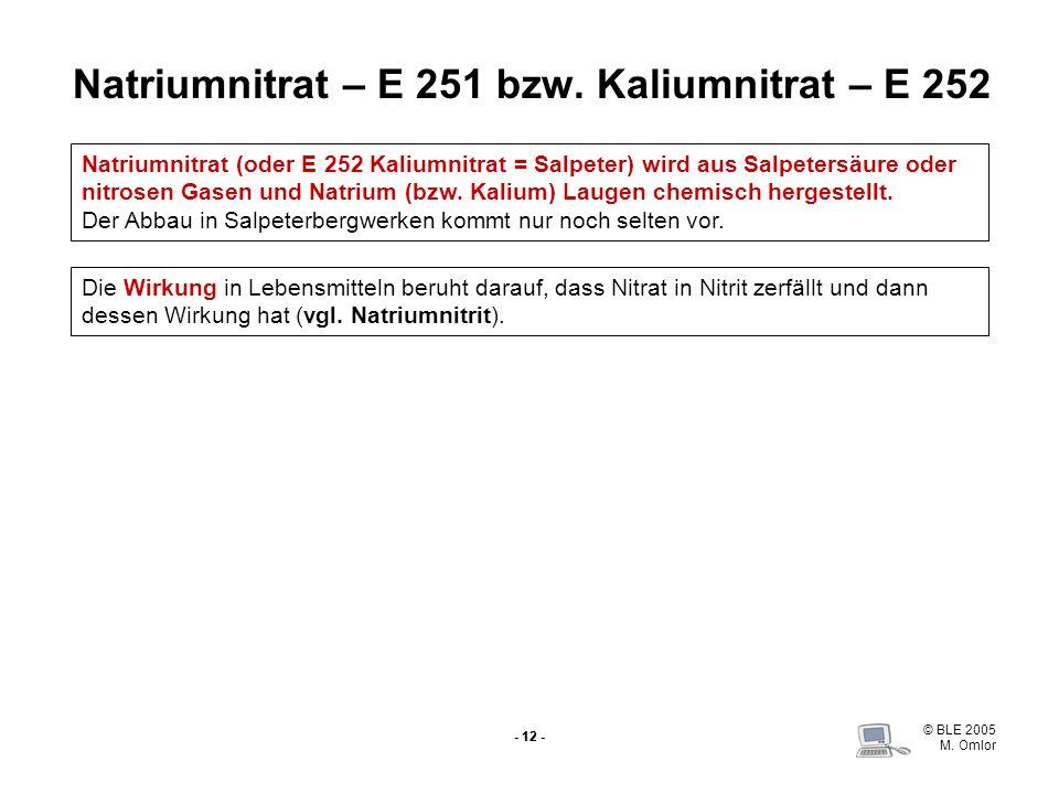 Natriumnitrat – E 251 bzw. Kaliumnitrat – E 252