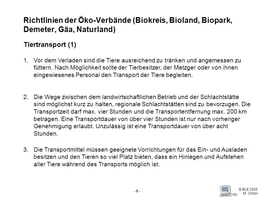 Richtlinien der Öko-Verbände (Biokreis, Bioland, Biopark, Demeter, Gäa, Naturland) Tiertransport (1)