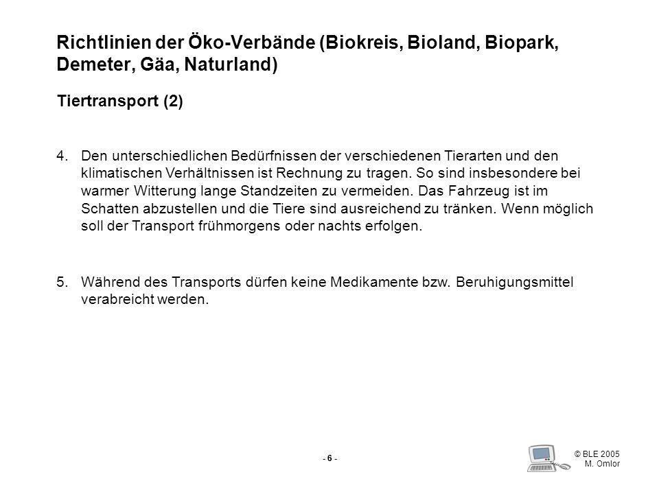 Richtlinien der Öko-Verbände (Biokreis, Bioland, Biopark, Demeter, Gäa, Naturland) Tiertransport (2)