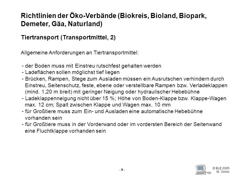 Richtlinien der Öko-Verbände (Biokreis, Bioland, Biopark, Demeter, Gäa, Naturland) Tiertransport (Transportmittel, 2)