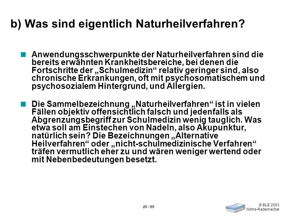 b) Was sind eigentlich Naturheilverfahren