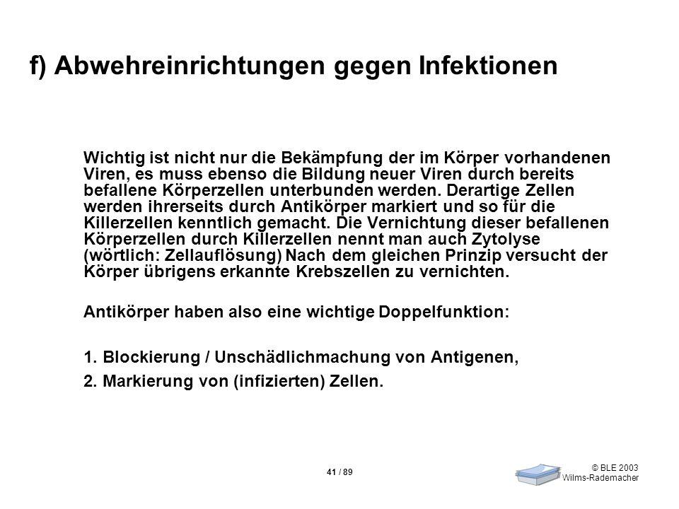 f) Abwehreinrichtungen gegen Infektionen