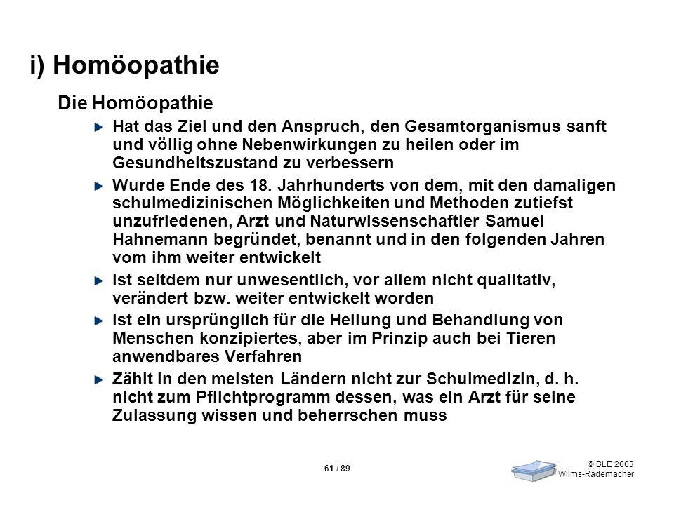 i) Homöopathie Die Homöopathie