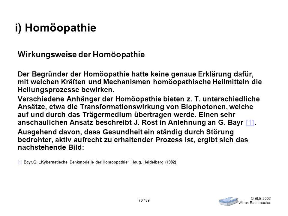 i) Homöopathie Wirkungsweise der Homöopathie