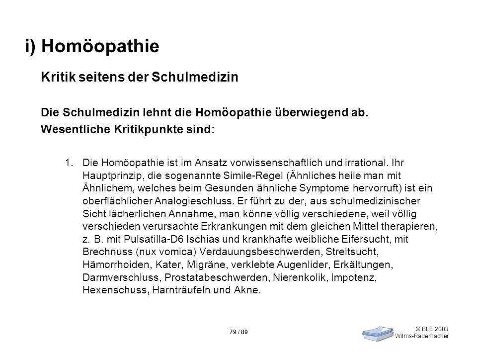 i) Homöopathie Kritik seitens der Schulmedizin