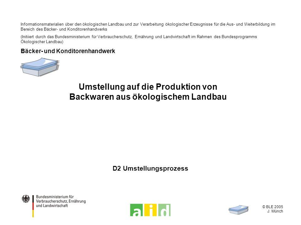 Umstellung auf die Produktion von Backwaren aus ökologischem Landbau