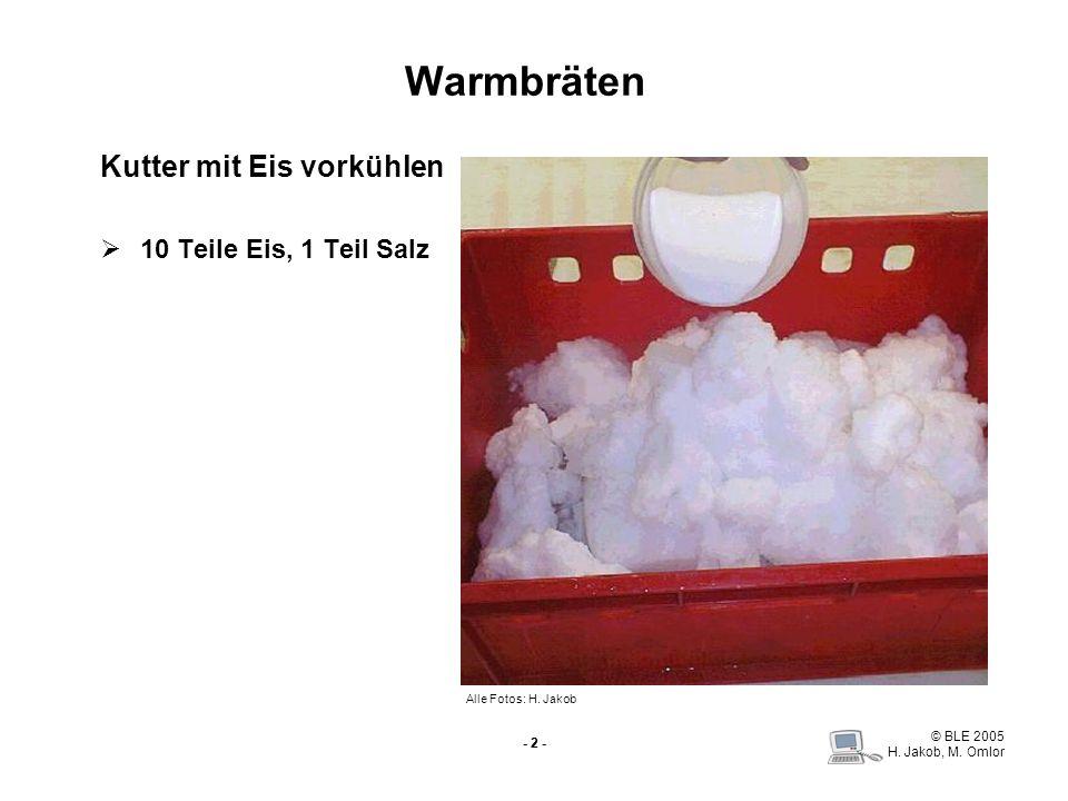 Warmbräten Kutter mit Eis vorkühlen 10 Teile Eis, 1 Teil Salz - 2 -