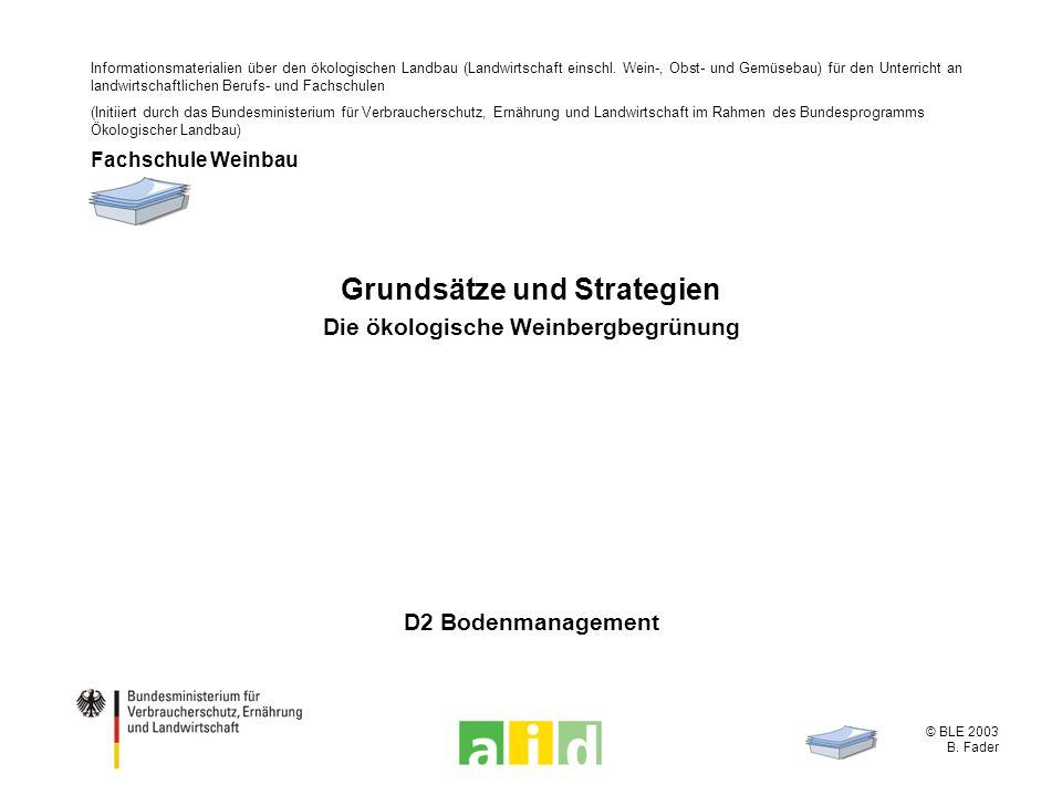 Grundsätze und Strategien Die ökologische Weinbergbegrünung