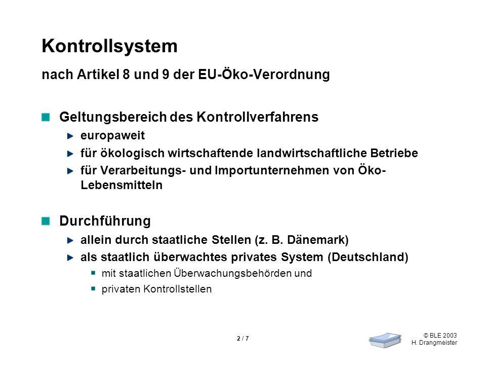 Kontrollsystem nach Artikel 8 und 9 der EU-Öko-Verordnung