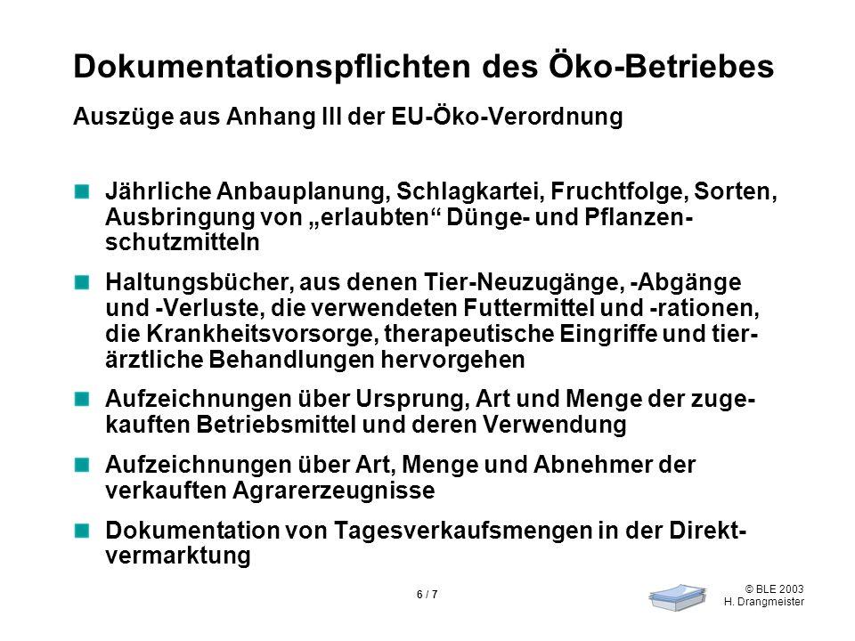 Dokumentationspflichten des Öko-Betriebes Auszüge aus Anhang III der EU-Öko-Verordnung