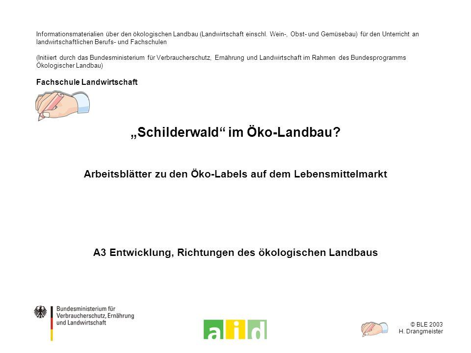 """""""Schilderwald im Öko-Landbau"""