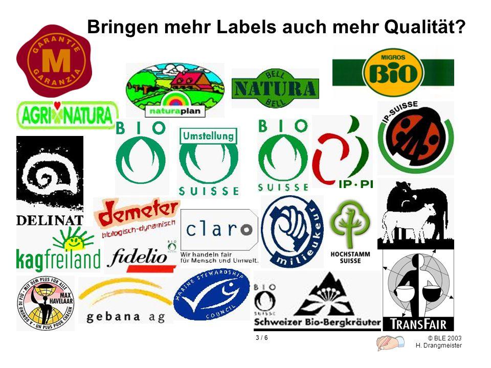 Bringen mehr Labels auch mehr Qualität