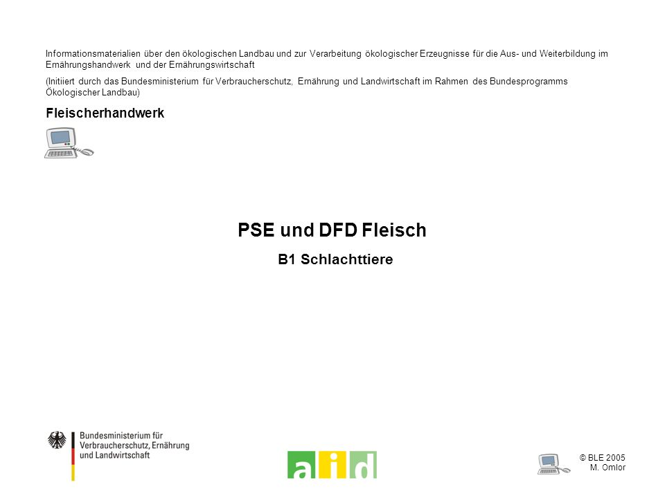 PSE und DFD Fleisch B1 Schlachttiere Fleischerhandwerk