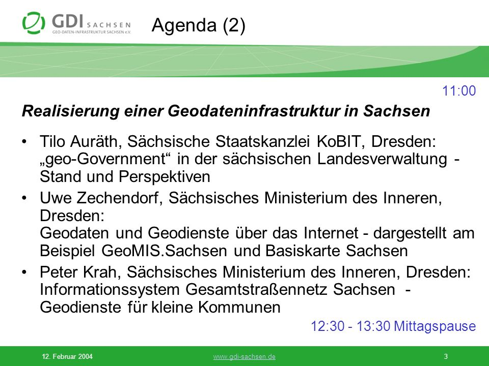 Agenda (2) Realisierung einer Geodateninfrastruktur in Sachsen