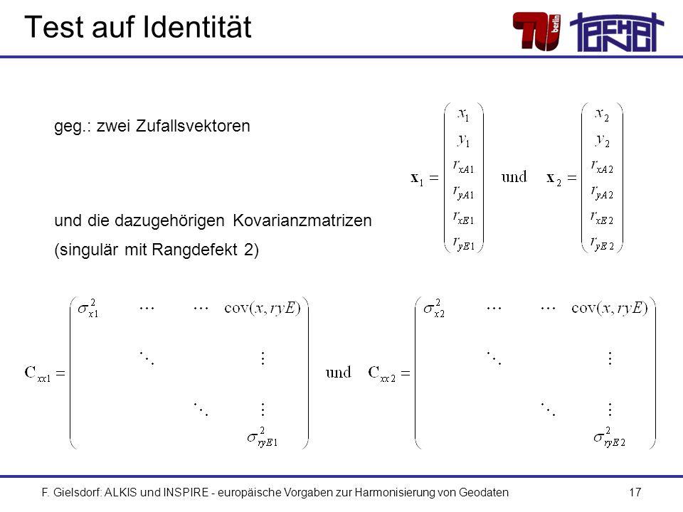 Test auf Identität geg.: zwei Zufallsvektoren