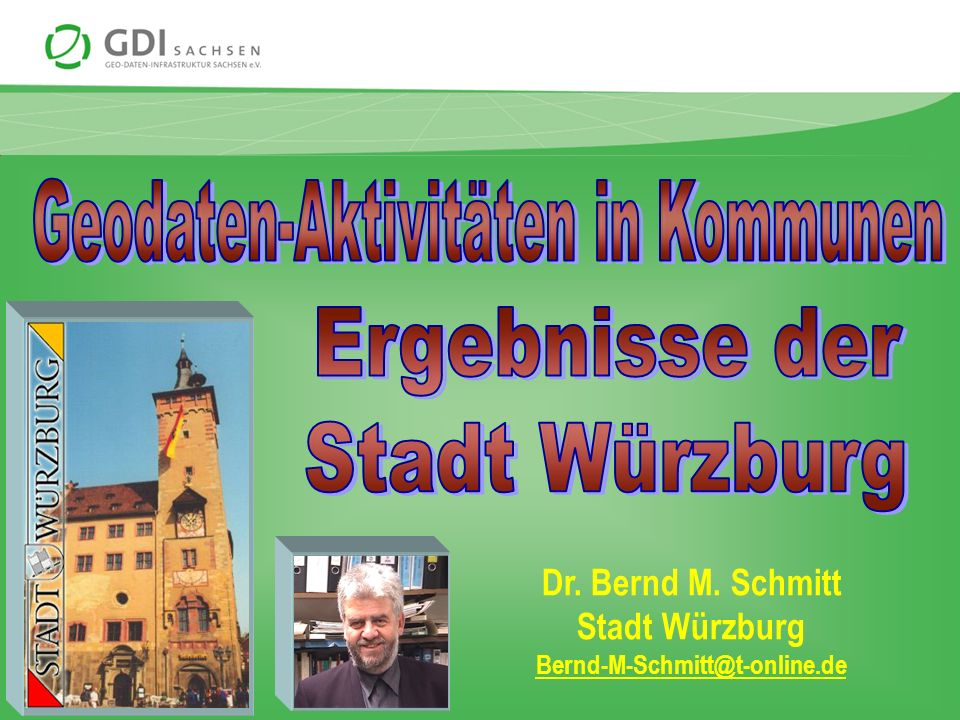 Geodaten-Aktivitäten in Kommunen Ergebnisse der Stadt Würzburg