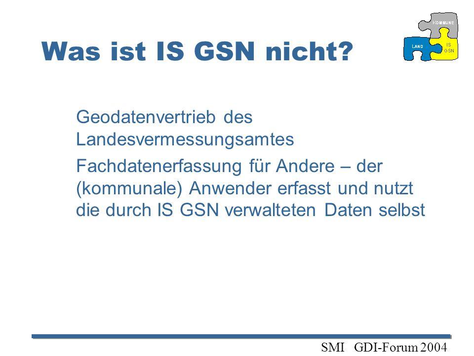 Was ist IS GSN nicht Geodatenvertrieb des Landesvermessungsamtes