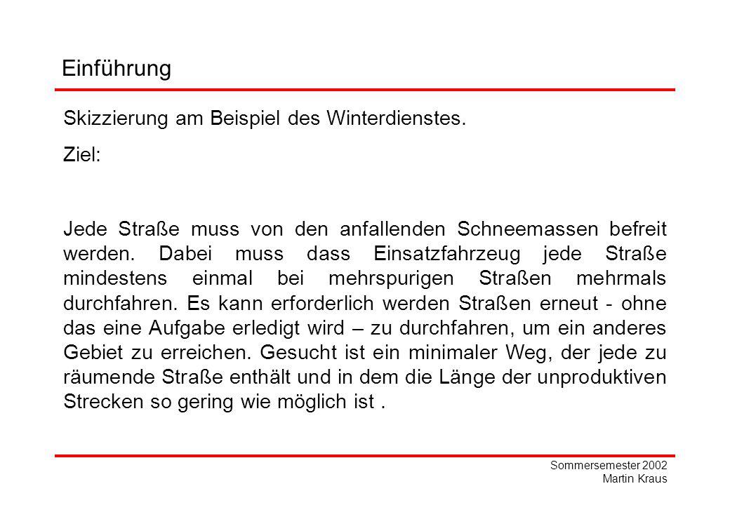 Einführung Skizzierung am Beispiel des Winterdienstes. Ziel: