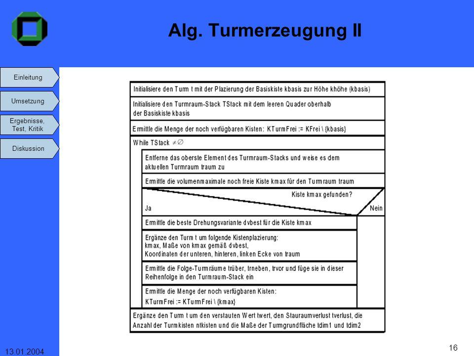 Alg. Turmerzeugung II 13.01.2004