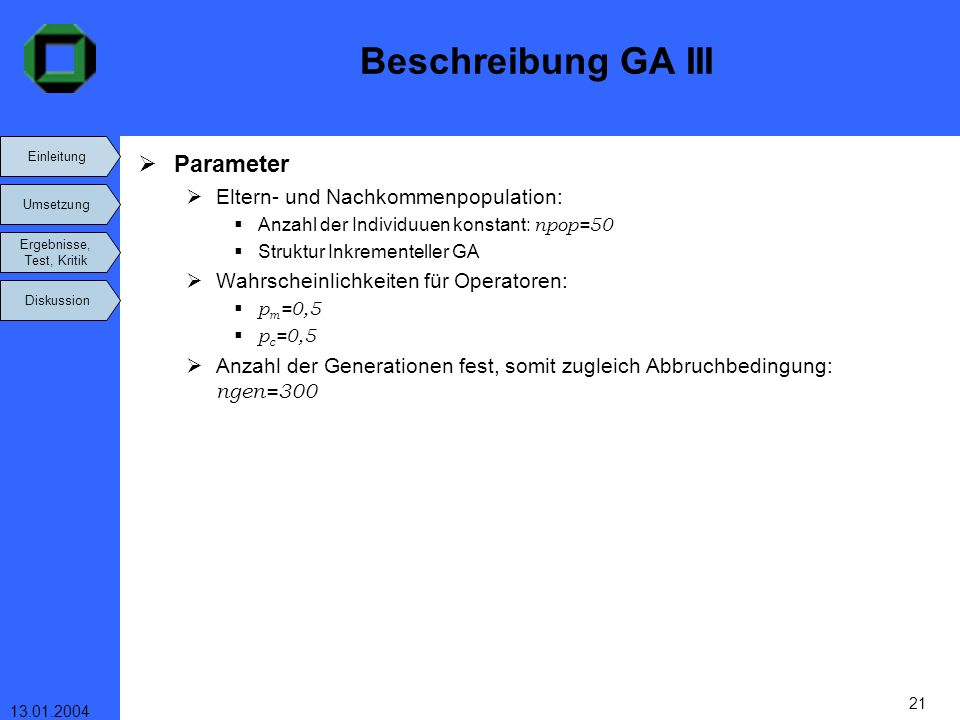 Beschreibung GA III Parameter Eltern- und Nachkommenpopulation: