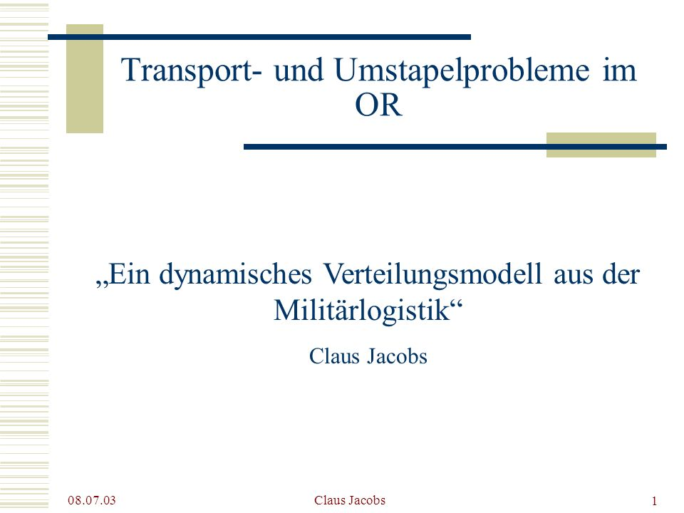 Transport- und Umstapelprobleme im OR