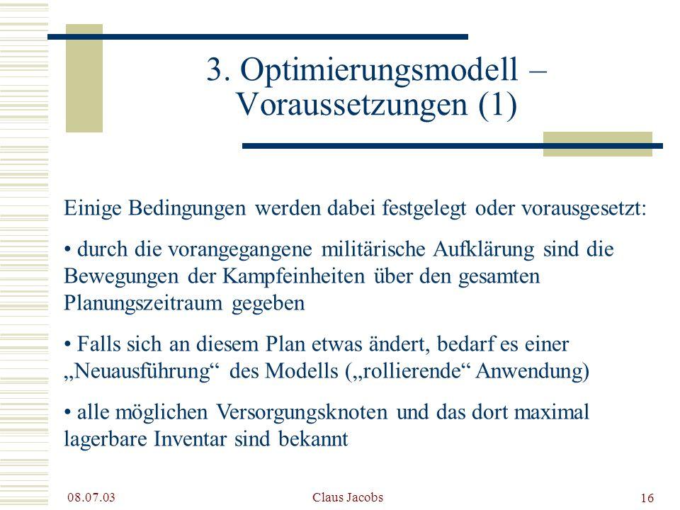 3. Optimierungsmodell – Voraussetzungen (1)